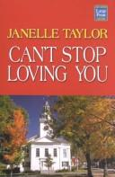 Cover of: Can't stop loving you