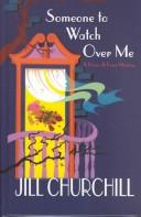 Cover of: Someone to watch over me: a Grace and Favor mystery