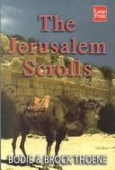 Cover of: The Jerusalem scrolls | Brock Thoene