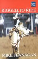 Cover of: Rigged to ride