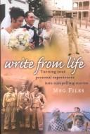 Cover of: Write from life