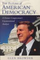 Cover of: future of American democracy | Glen Browder