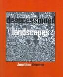 Cover of: Deaccessioned landscapes | Jonathan Brannen