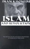 Cover of: Islam and revolution | Ruhollah Khomeini