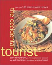 Cover of: The Occidental Tourist: More Than 130 Asian-Inspired Recipes