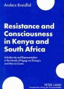Cover of: Resistance and consciousness in Kenya and South Africa