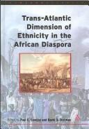 Cover of: Trans-Atlantic dimensions of ethnicity in the African diaspora