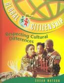 Cover of: Respecting cultural differences | Watson, Susan