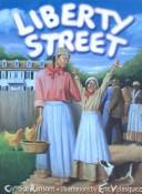 Cover of: Liberty Street