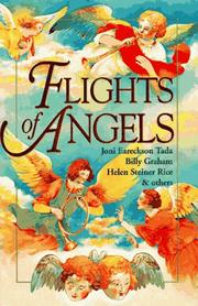 Cover of: Flights of Angels: Selections from Billy Graham, Joni Eareckson Tada, Helen Steiner Rice & Others