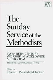Cover of: The Sunday service of the Methodists