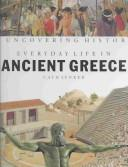 Cover of: Everyday life in ancient Greece | Cath Senker