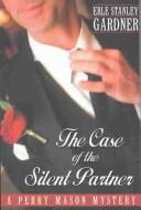 Cover of: The case of the silent partner