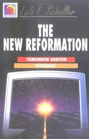 Cover of: The new reformation: tomorrow arrived yesterday