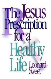 Cover of: The Jesus prescription for a healthy life