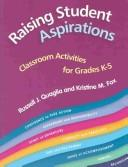 Cover of: Raising student aspirations | Russell J. Quaglia