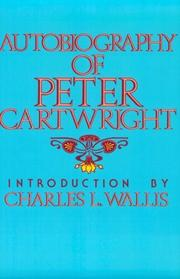 Autobiography of Peter Cartwright by Peter Cartwright