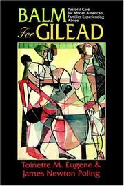 Balm for Gilead by Toinette M. Eugene
