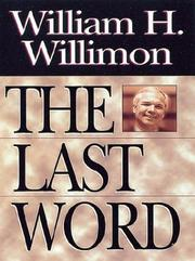 Cover of: The Last Word: Insights About the Church and Ministry