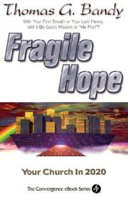 Cover of: Fragile Hope | Thomas G. Bandy