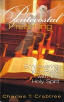 Cover of: Pentecostal preaching | Charles T. Crabtree
