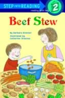 Cover of: Beef stew | Barbara Brenner
