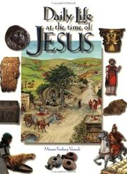 Daily Life at the Time of Jesus by Miriam Feinberg Vamosh