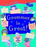 Cover of: Grammar is great!