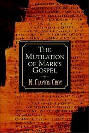 Cover of: Mutilation of Mark's Gospel