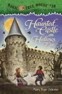 Cover of: Haunted castle on Hallows Eve