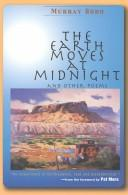 Cover of: The earth moves at midnight and other poems