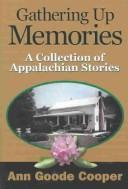 Cover of: Gathering up memories | Ann Goode Cooper