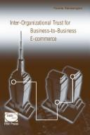 Cover of: Inter-organizational trust for business to business e-commerce | Pauline Ratnasingam