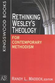 Cover of: Re-thinking Wesley's theology for contemporary Methodism