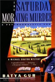 Cover of: The Saturday Morning Murder | Batya Gur