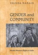 Cover of: Gender and community | Vrinda Narain