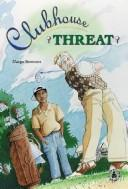 Cover of: Clubhouse threat