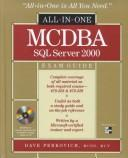 Cover of: All-in-one MCDBA SQL Server 2000 exam guide