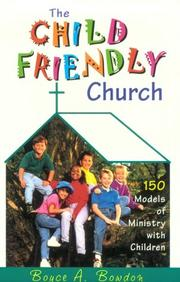 Cover of: The child friendly church