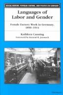 Cover of: Languages of labor and gender | Kathleen Canning