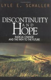 Cover of: Discontinuity & hope: radical change and the path to the future