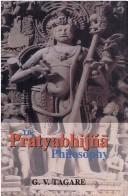 Cover of: The Pratyabhijñā philosophy