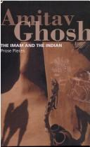 Cover of: The Imam and the Indian: prose pieces