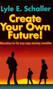 Cover of: Create your own future!