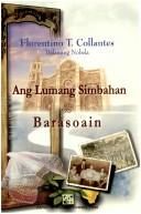 Cover of: Ang  lumang simbahan by Collantes, Flor. T.