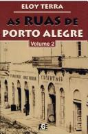 Cover of: As ruas de Porto Alegre | Eloy Terra