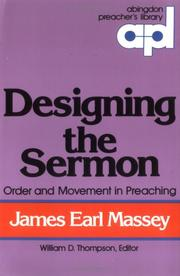 Cover of: Designing the sermon