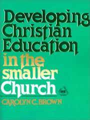 Cover of: Developing Christian education in the smaller church | Carolyn C. Brown
