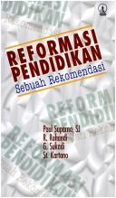 Cover of: Reformasi pendidikan by Paul Suparno ... [et al.].