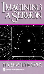Cover of: Imagining a sermon | Thomas H. Troeger